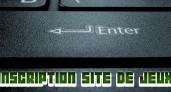 Site de Jeux avec Inscription : astuces et conseils